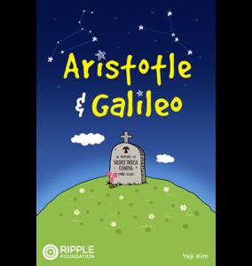 Aristotle & Galileo, written by Yeji Kim