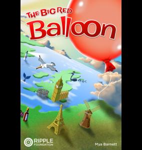 The Big Red Balloon, written by Mya Barnett