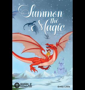Summon the Magic, written by Emily Little