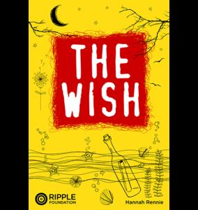 The Wish, written by Hannah Rennie